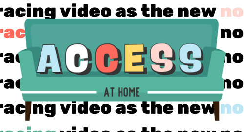ACCESS: A Course on Embracing Video and Accessibility