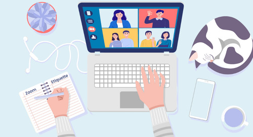 6 Zoom Etiquette Reminders for Your Next Meeting