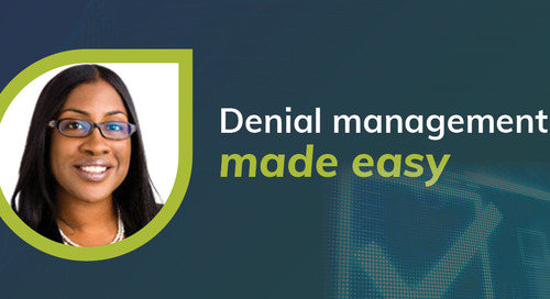 Three ways to simplify denial management and achieve cleaner claims