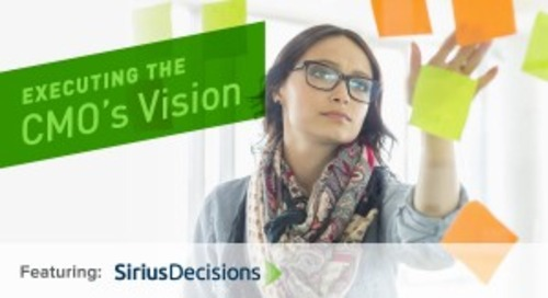 Webinar Recap: Executing the CMO's Vision -- Turning Marketing Dreams into Business Impact