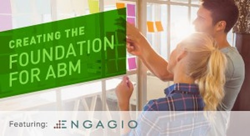 Webinar Recap: Creating the Foundation for Account-Based Marketing
