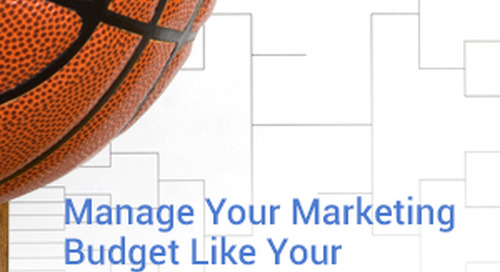 3 Tips for Managing Your Marketing Budget Like Your Basketball Bracket