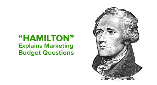 "3 Marketing Budget Questions to Know, with Help from ""Hamilton"""