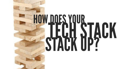How Does Your Tech Stack Stack Up?