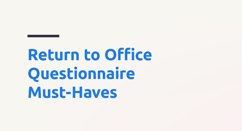 Return to Office Questionnaire Must-Haves