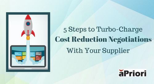 Five Steps to Turbo-Charge Cost Reduction Negotiations With Your Supplier