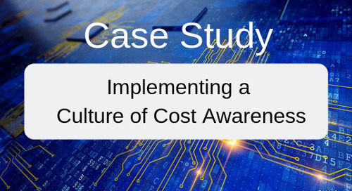 Case Study:  Implementing a Culture of Cost Awareness