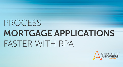 How Artificial Intelligence and RPA Can Help Lenders Process Mortgage Applications Faster