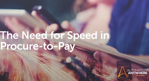 The Need for Speed in Procure-to-Pay