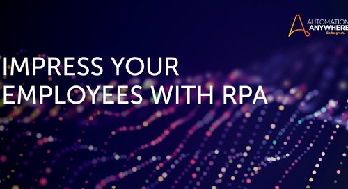 Impress Your Employees with RPA
