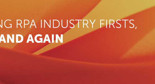 Automation Anywhere: The Innovation in Our DNA Helps Us Define RPA Industry Firsts, Again and Again