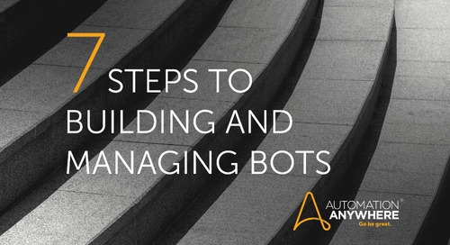 Getting started with Automation: 7 steps to building and managing bots