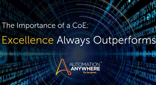 The Importance of a CoE: Excellence Always Outperforms