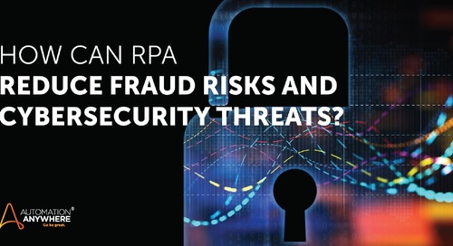 How to use RPA to increase security while reducing risk to banking fraud