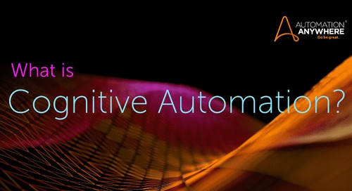 What is Cognitive Automation? A Primer