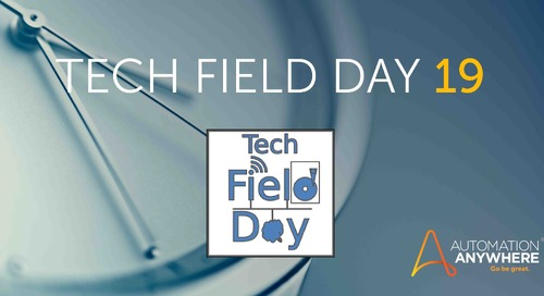 See the future: Join us for the RPA industry's first Tech Field Day