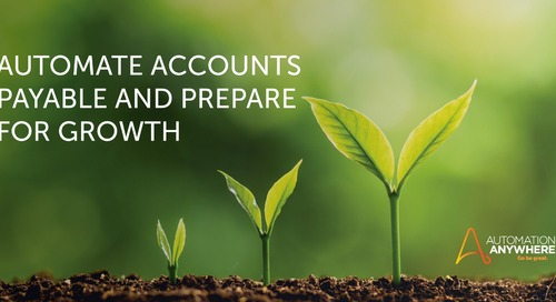 Automate accounts payable and prepare for growth