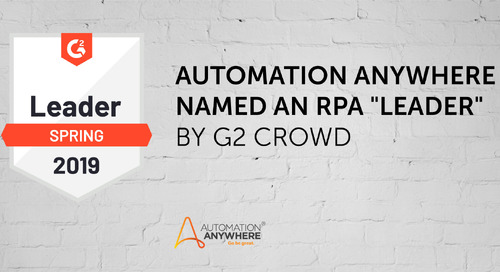 """Automation Anywhere Named an RPA """"Leader"""" by G2 Crowd"""