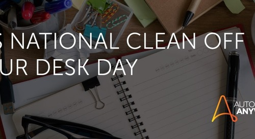 National Clean Off Your Desk Day: Use a Bot to Get Organized and Work Smarter