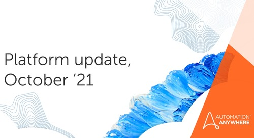 What's New for Automation 360 in October