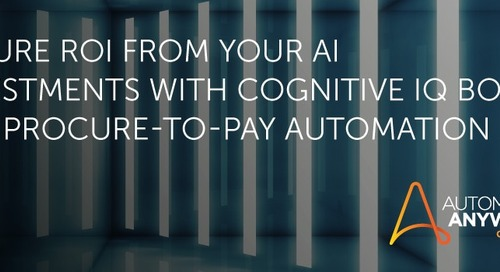 Ensure ROI from your AI Investments with Cognitive IQ Bot for Procure-to-Pay Automation