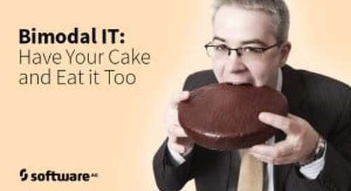 Bimodal IT: Now You Can Have Your Cake and Eat It Too