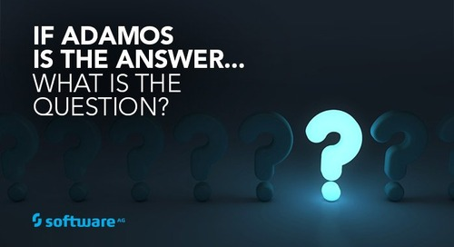 If ADAMOS is the Answer – What is the Question?