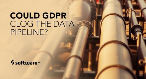 "GDPR may Clog ""New Oil"" Data in the Pipeline"