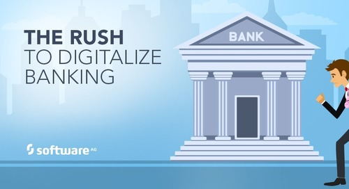 Why the Rush to Digitalize Banking?