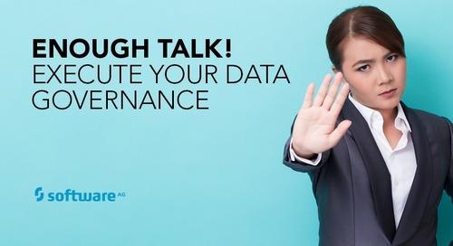 Take Real Steps to Execute Data Governance