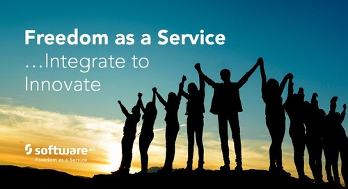 What does Freedom as a Service mean to Integration?