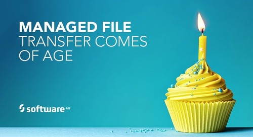 Managed File Transfer Comes of Age