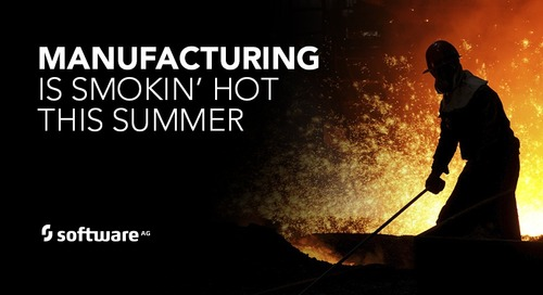 Three Fiery Trends in Manufacturing