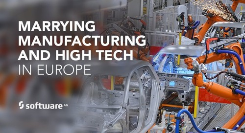 Marrying Manufacturing and High Tech in Europe