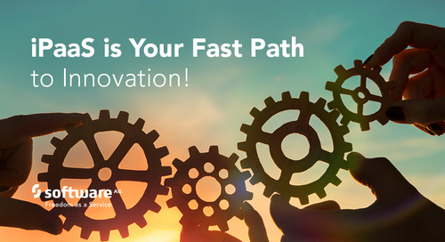 iPaaS is Your Fast Path to Innovation!