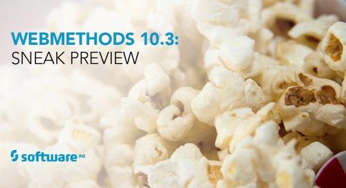 Sneak Preview of webMethods 10.3 Release