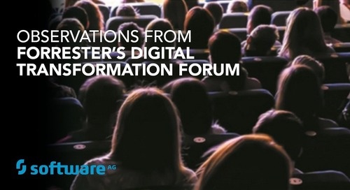 Observations from Forrester's Digital Transformation Forum