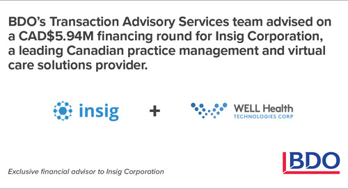 BDO Canada Served As The Exclusive Financial Advisor To A Leading Canadian Virtual Care Solutions Provider With Financing Round