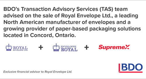 BDO Canada Transaction Advisory Services Advised On The Sale Of A Leading North American Manufacturer Of Envelopes