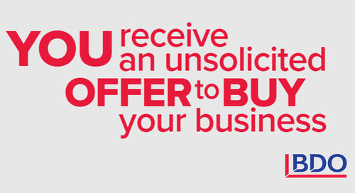 You receive an unexpected offer to buy your business - what do you do next?