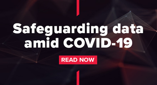 Safeguarding data amid COVID-19