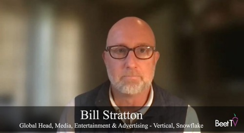 Snowflake's Stratton Puts Ad Data Processes In The Cloud
