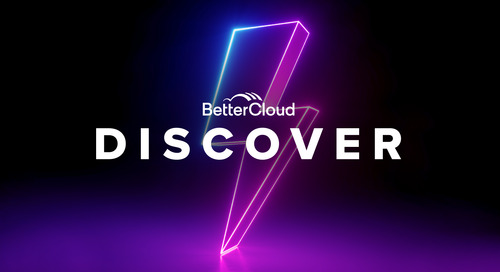 How BetterCloud Discover Helps IT Know the SaaS Environment