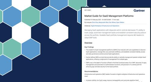 Gartner Market Guide for SaaS Management Platforms 2021: Discover, Manage & Secure Your SaaS Apps