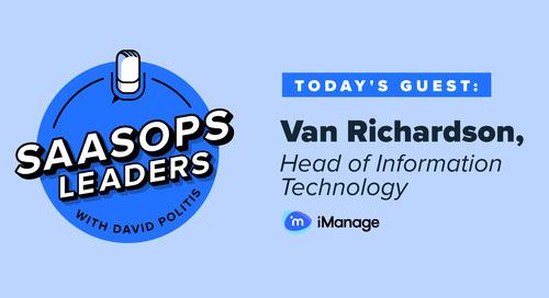 SaaSOps Leaders Episode 6, Featuring Van Richardson