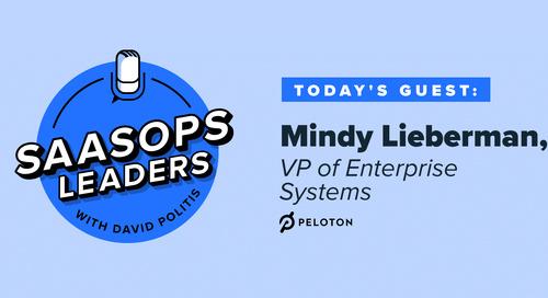 SaaSOps Leaders Episode 11, Featuring Mindy Lieberman