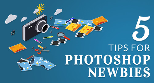 5 Tips for Photoshop Newbies