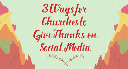 3 Ways for Churches to Give Thanks on Social Media