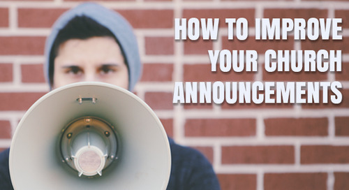 How to Improve Your Church Announcements