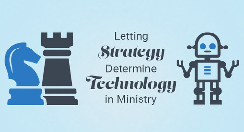 Letting Strategy Determine Technology in Ministry